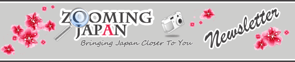 Zooming Japan Newsletter