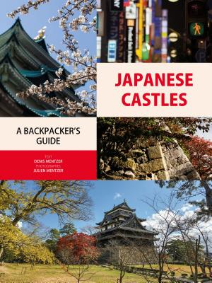 Japanese Castles Backpacker's Guide