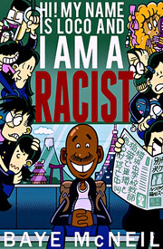 Hi! My name is Loco and I am a racist! - Book by Loco