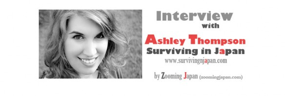 Interview with Ashley Thompson (Surviving in Japan)